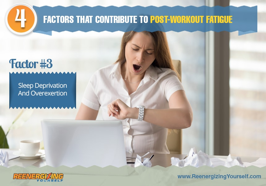 why you get tired after working out